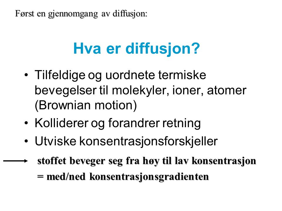 http://lessons.harveyproject.org/development/genera l/diffusion/diffnomemb/diffnomemb.html lessons.harveyproject.org/development/genera l/diffusion/diffnomemb/diffnomemb.htmllessons.harveyproject.org/development/genera l/diffusion/diffnomemb/diffnomemb.html