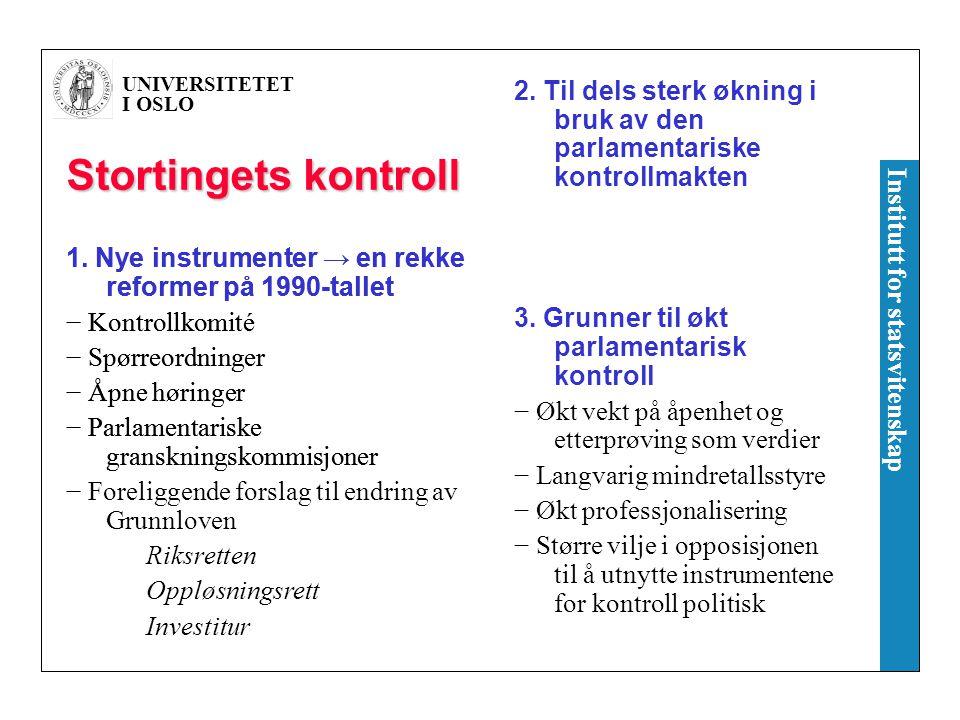 UNIVERSITETET I OSLO Institutt for statsvitenskap Regjeringens basis i Stortinget, 1908-2005