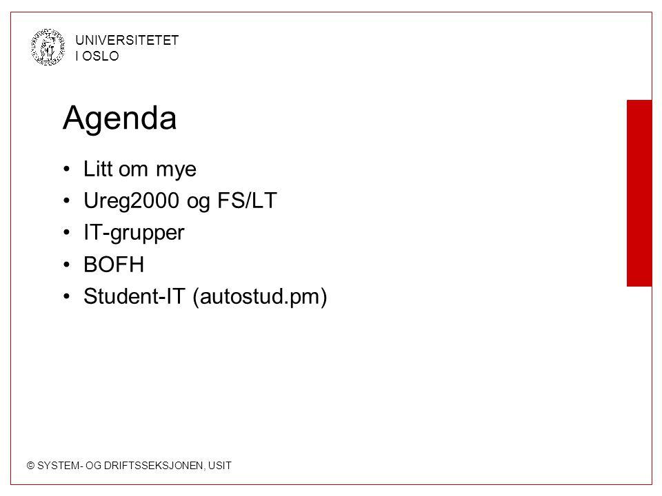 © SYSTEM- OG DRIFTSSEKSJONEN, USIT UNIVERSITETET I OSLO Bygge brukere, Ansatte Skal finnes i LT Har persontype: –'A' - Ansatt –'B' - Ansatt og Student –'M' - Bilagslønnet –'b' - Bilagslønnet og Student Skal ha brukertype 'A' Hvis ikke finnes i LT, registrer som persontype 'a'