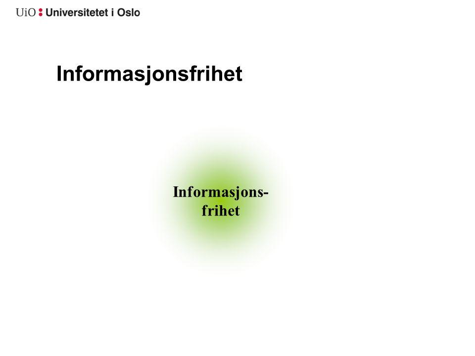Informasjons- frihet Informasjonsfrihet