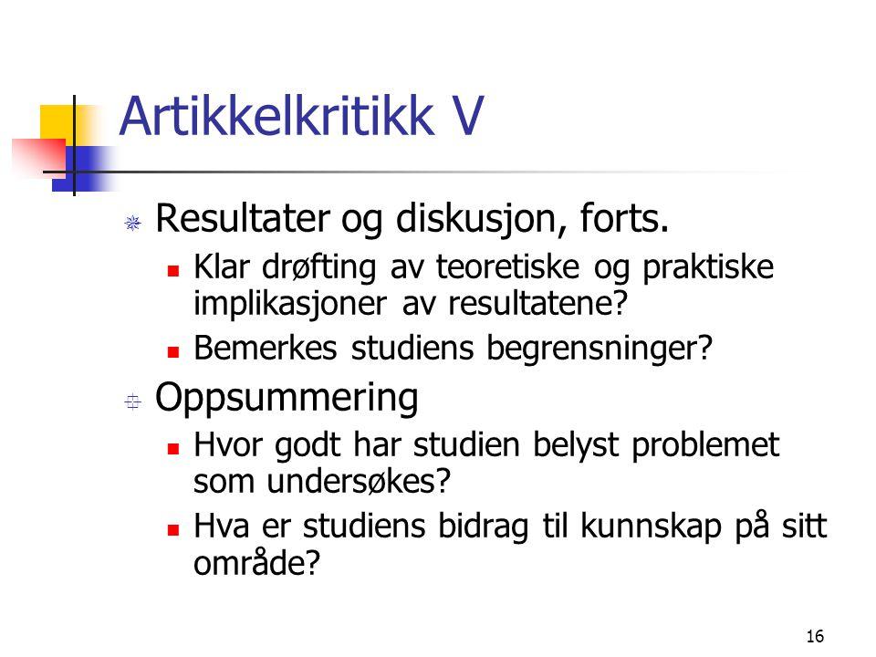 16 Artikkelkritikk V ¯ Resultater og diskusjon, forts.