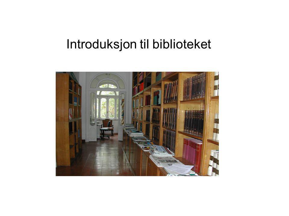 Introduksjon til biblioteket