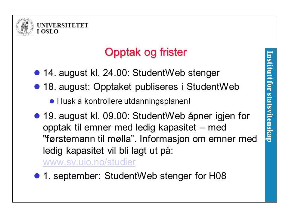 UNIVERSITETET I OSLO Institutt for statsvitenskap Hjelp til utfylling av utdanningsplan Tirsdag 12.