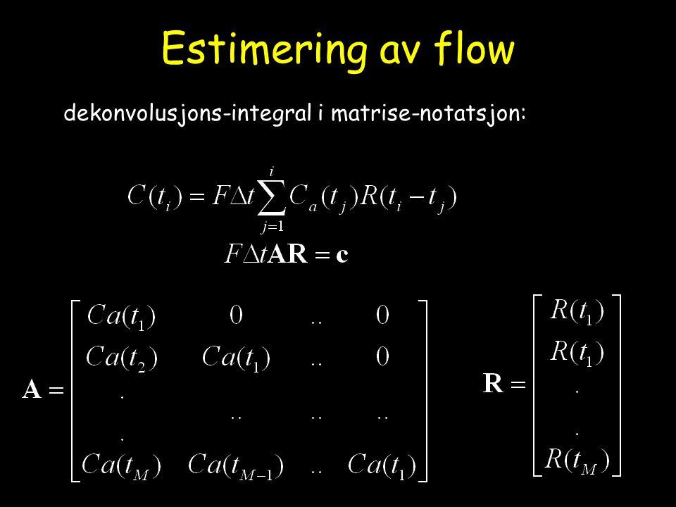 Estimering av flow dekonvolusjons-integral i matrise-notatsjon: