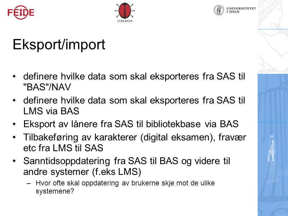Eksport/import definere hvilke data som skal eksporteres fra SAS til