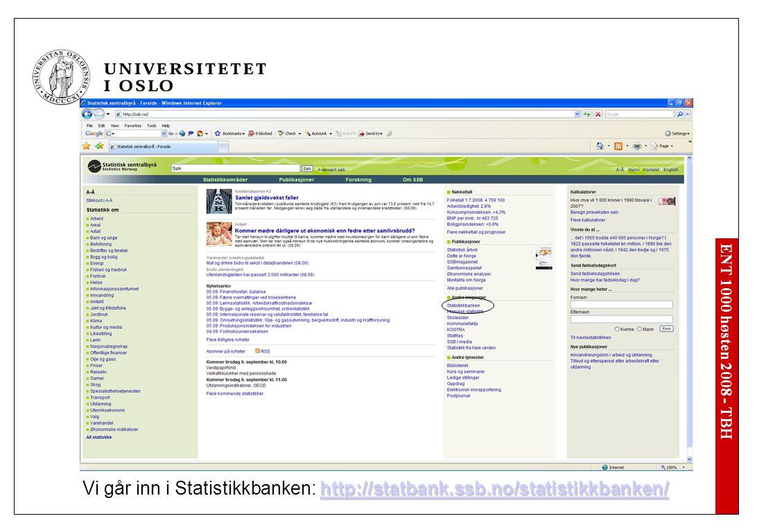 ENT 1000 høsten 2008 - TBH Vi går til KUDIs Innovasjonsundersøkelse 2003: http://www.kudi.net/pub/produkter/2005_8_18_11.5.18.shtml http://www.kudi.net/pub/produkter/2005_8_18_11.5.18.shtml