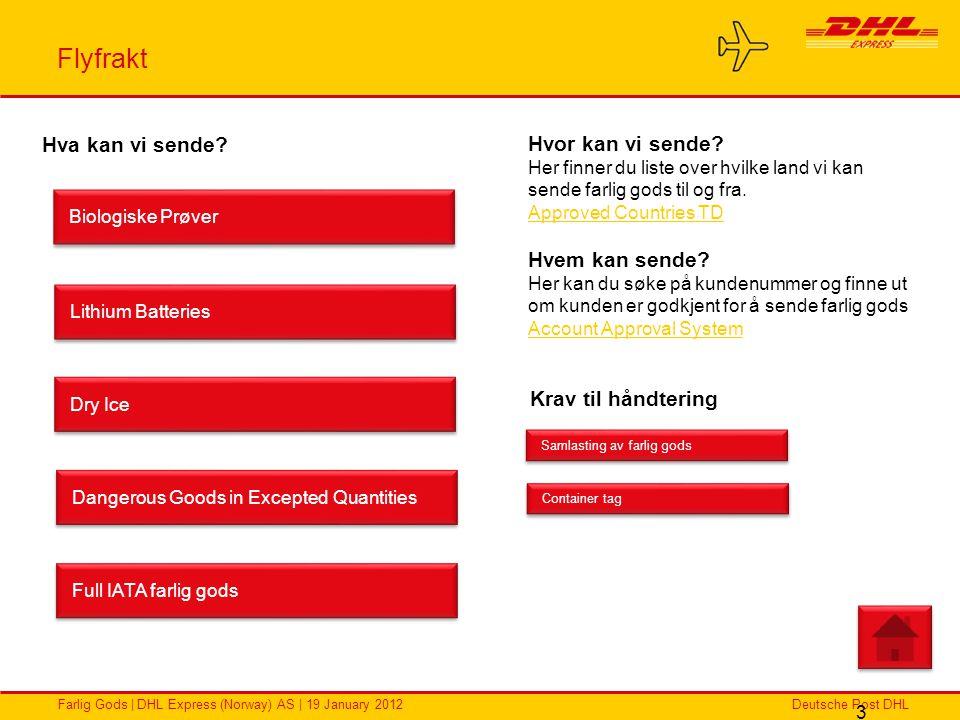 Deutsche Post DHLFarlig Gods | DHL Express (Norway) AS | 19 January 2012 Flyfrakt 3 Biologiske Prøver Lithium Batteries Full IATA farlig gods Dangerou
