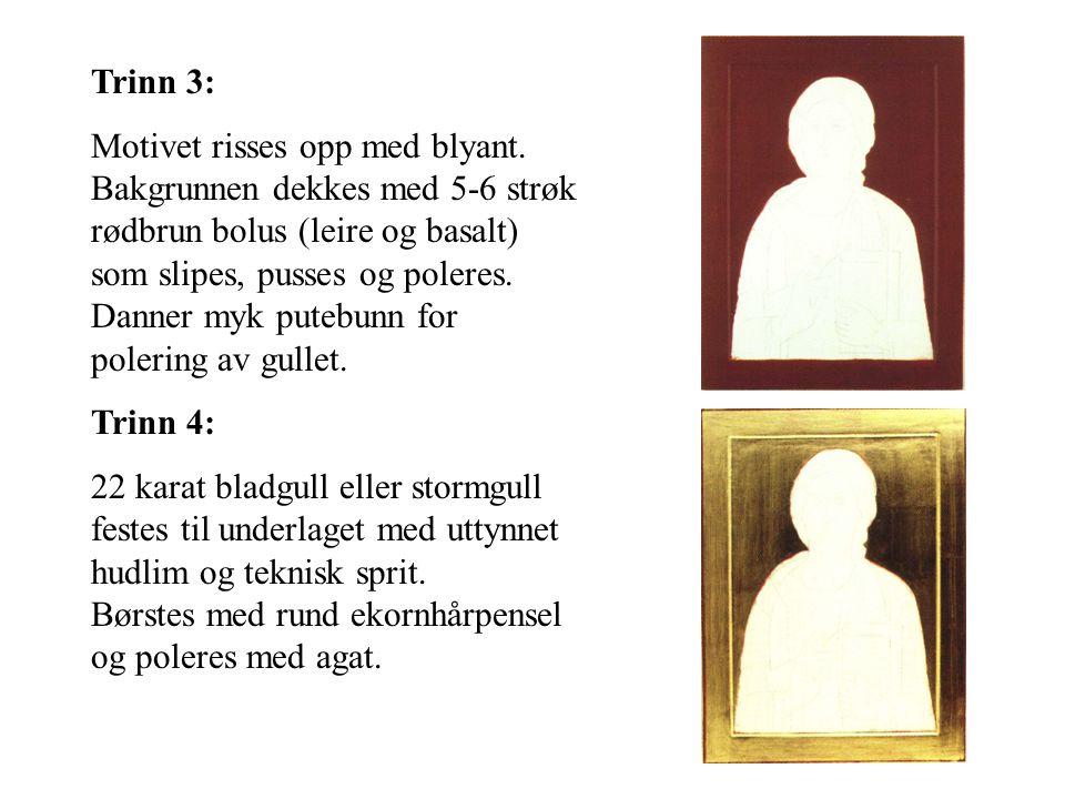 Trinn 3: Motivet risses opp med blyant. Bakgrunnen dekkes med 5-6 strøk rødbrun bolus (leire og basalt) som slipes, pusses og poleres. Danner myk pute