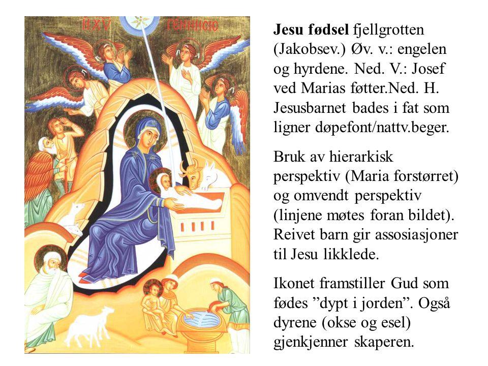 Jesu fødsel fjellgrotten (Jakobsev.) Øv. v.: engelen og hyrdene. Ned. V.: Josef ved Marias føtter.Ned. H. Jesusbarnet bades i fat som ligner døpefont/
