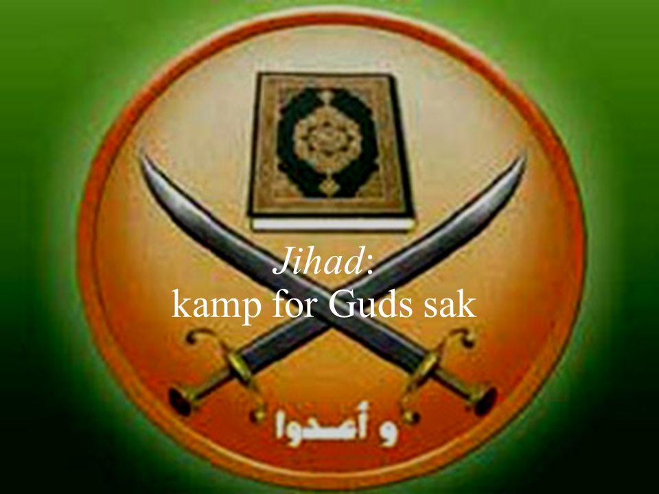Jihad: kamp for Guds sak