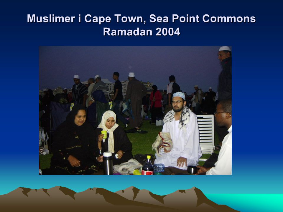 Muslimer i Cape Town, Sea Point Commons Ramadan 2004