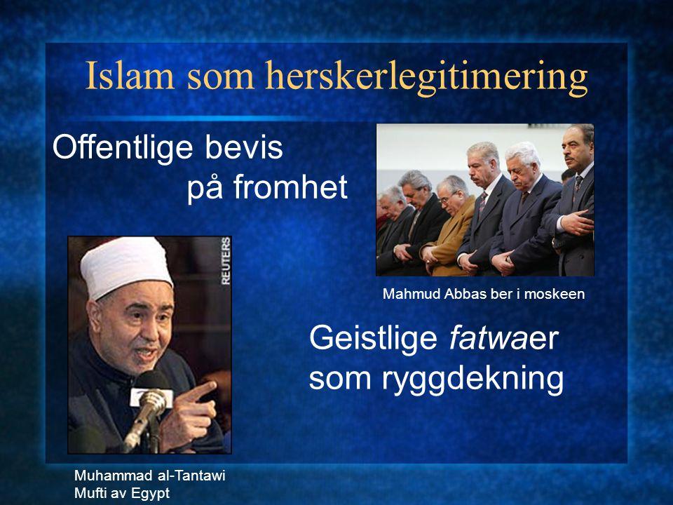 """Islam som herskerlegitimering amir al-mu'minin """"de troendes fyrste"""" khadim al-haramayn """"tjeneren til de hellige steder"""" hadim al-haramayn """"han som riv"""