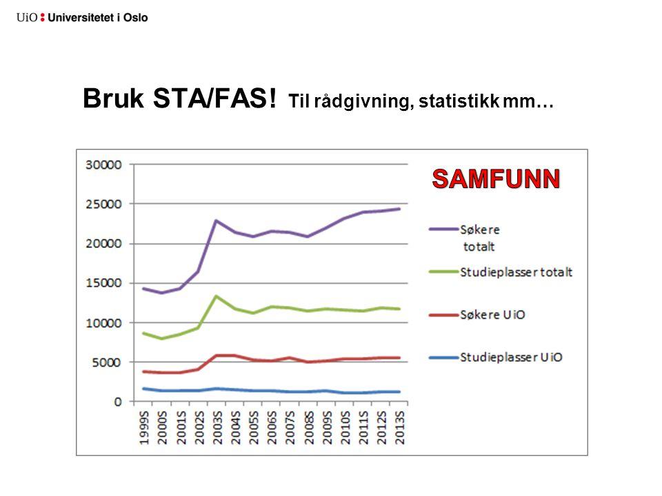 Bruk STA/FAS! Til rådgivning, statistikk mm…