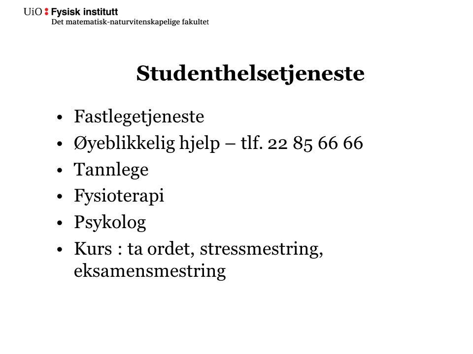 Studenthelsetjeneste Fastlegetjeneste Øyeblikkelig hjelp – tlf.