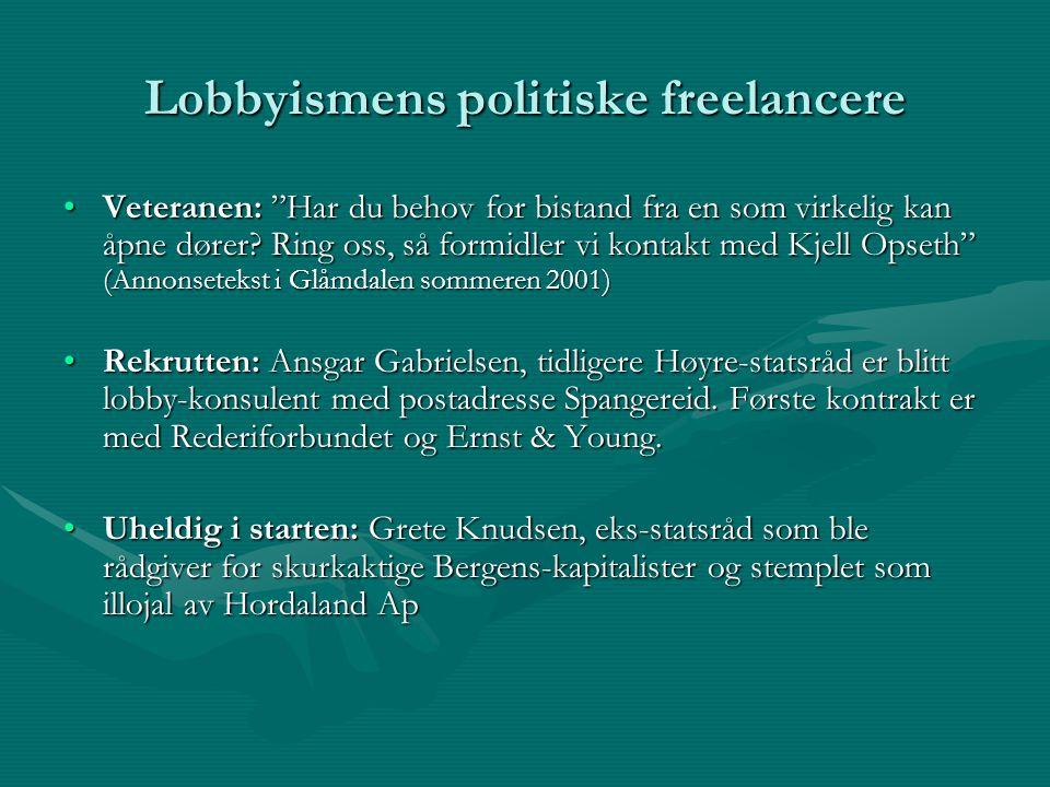 """Lobbyismens politiske freelancere Veteranen: """"Har du behov for bistand fra en som virkelig kan åpne dører? Ring oss, så formidler vi kontakt med Kjell"""