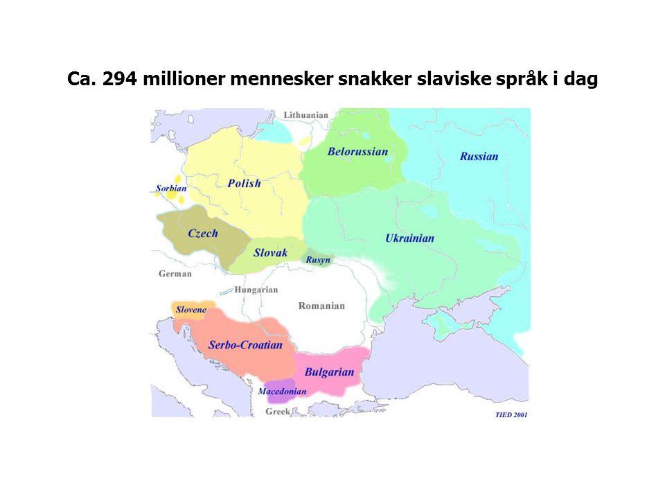 Mellom 50 og 55 millioner mennesker har polsk som morsmål (ca. 39 millioner i Polen)