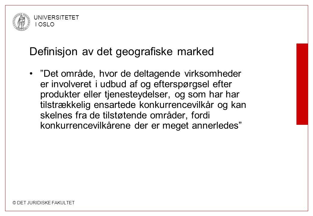 "© DET JURIDISKE FAKULTET UNIVERSITETET I OSLO Definisjon av det geografiske marked ""Det område, hvor de deltagende virksomheder er involveret i udbud"