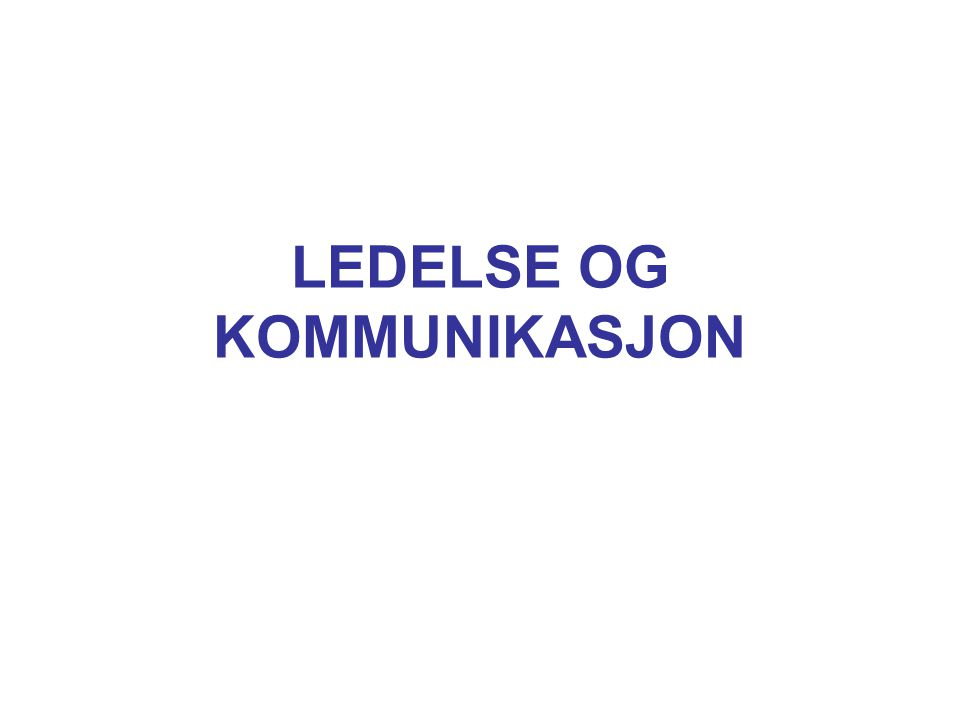 Avisoverskrifter: Norske toppledere kommuniserer dårlig Brorparten av norske selskaper henter ikke ut den gevinsten de kunne fått hvis lederne var dyktige til å kommunisere bedriftens mål og visjoner (Aftenposten som siterer en kommunikasjonskonsulent)