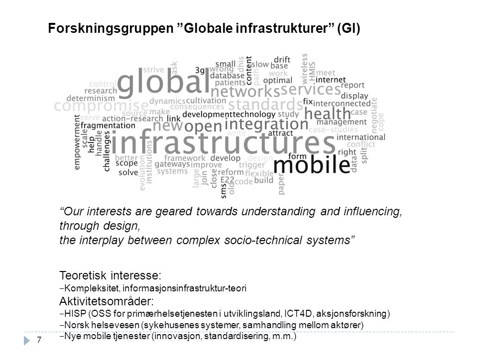 """7 """"Our interests are geared towards understanding and influencing, through design, the interplay between complex socio-technical systems"""" Forskningsgr"""