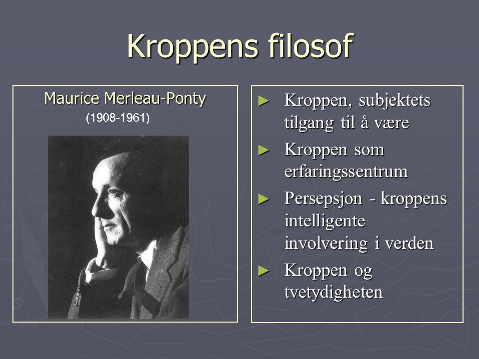 Bevegelse ► Bevegelse er personlig, ekspressive, intensjonell og relasjonell (Merleau-Ponty, 2005) ► Mennesket er født i og til bevegelse ► Vår felles grunn er ordløs.