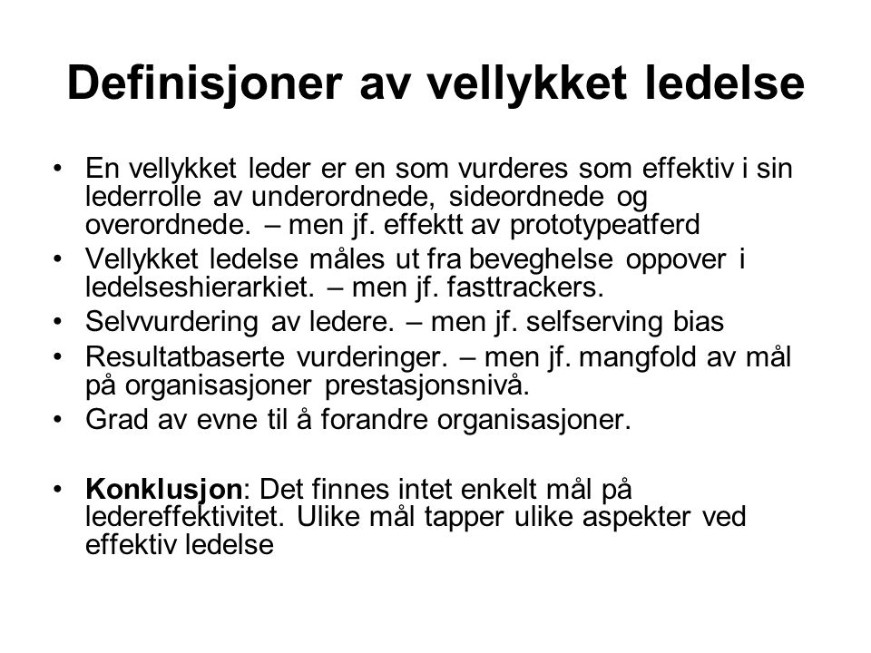 Motstand mot forandring (Yukl 2006) Lack of trust Belief that change is unnecessary Belief that change is not feasible Economic threats Relative high cost Fear of personal failure Loss of status and power Threat to values and ideals Resentment of interference