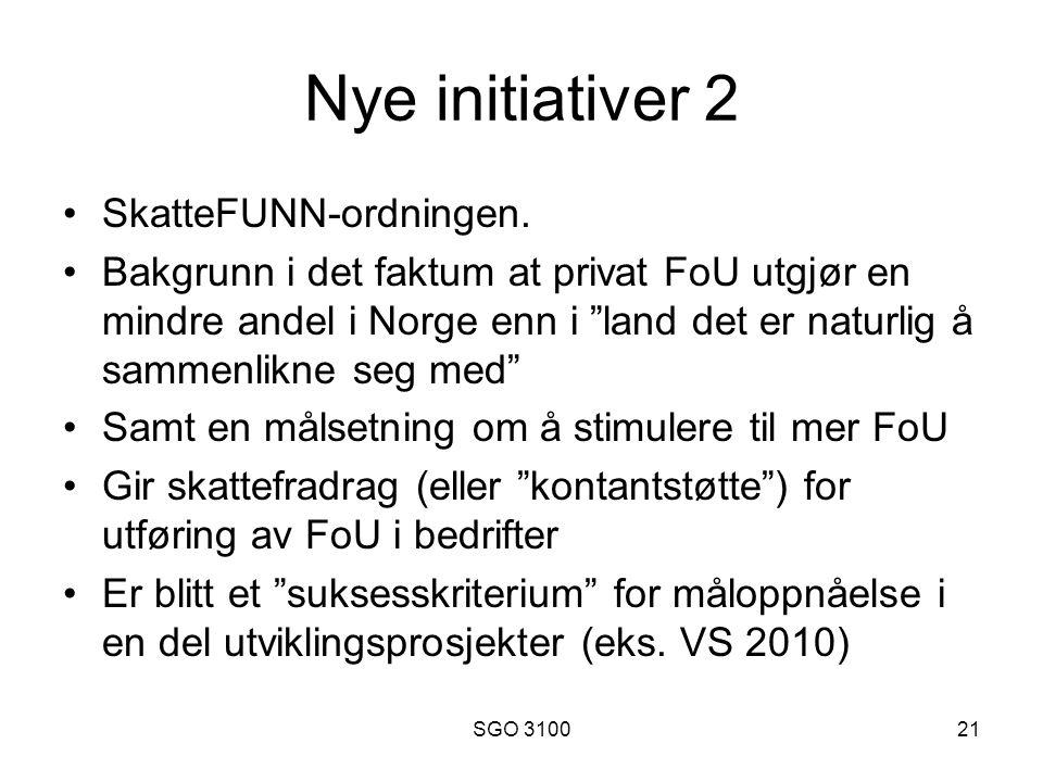 SGO 310021 Nye initiativer 2 SkatteFUNN-ordningen.