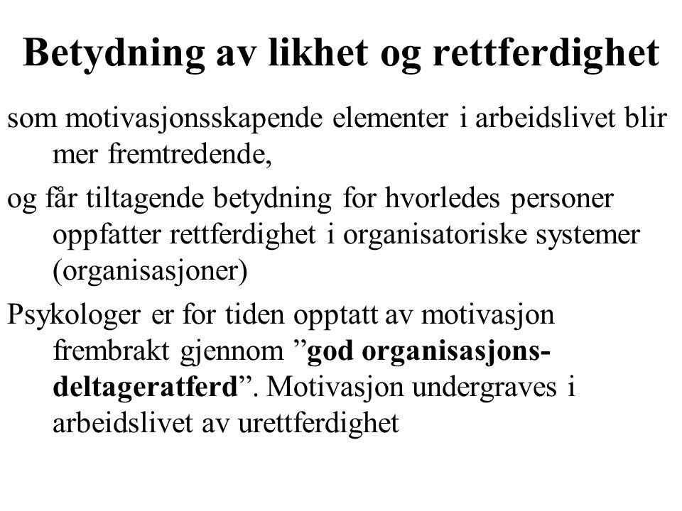 Målsettingsteori (Locke, 1960, 1990) Elementene i målsettingsteori: 1.Deltagelse i målsetting, evner, belønninger 2.Forpliktelse ved, akseptering av, vanskelighetsgrad ved og klarhet av målsettinger 3.Retning, intensitet, vedvarenhet og strategier ved motivasjon 4.Evner 5.Atferd 6.Kunnskap om resultat – som virker tilbake på motivasjonen