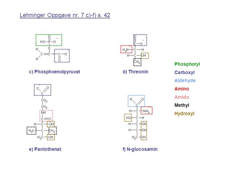 Lehninger Oppgave nr.7 c)-f) s.