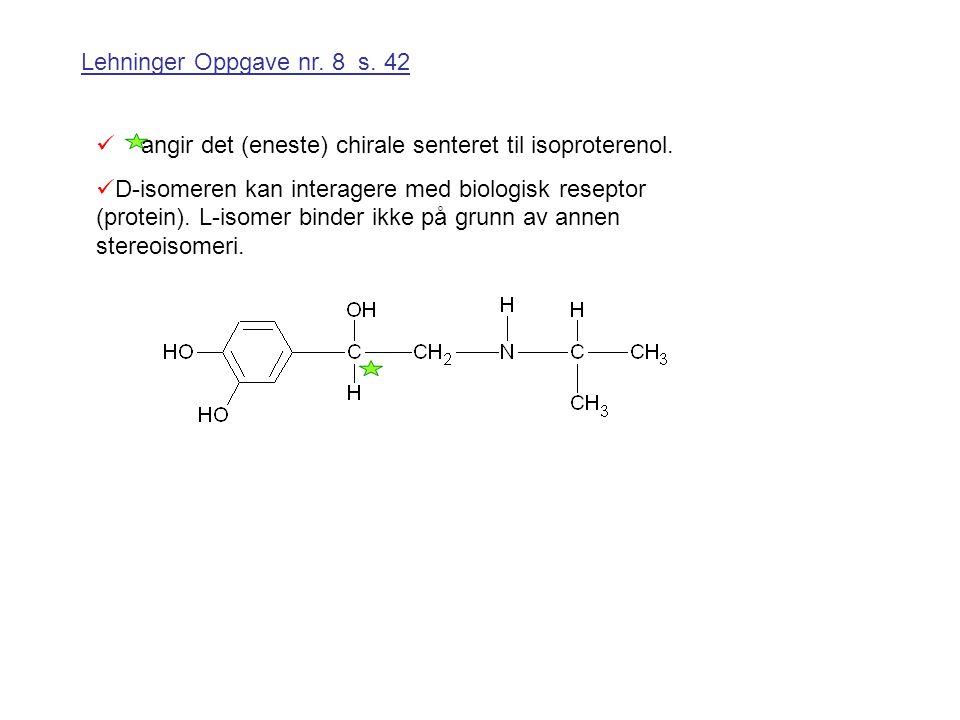 angir det (eneste) chirale senteret til isoproterenol.
