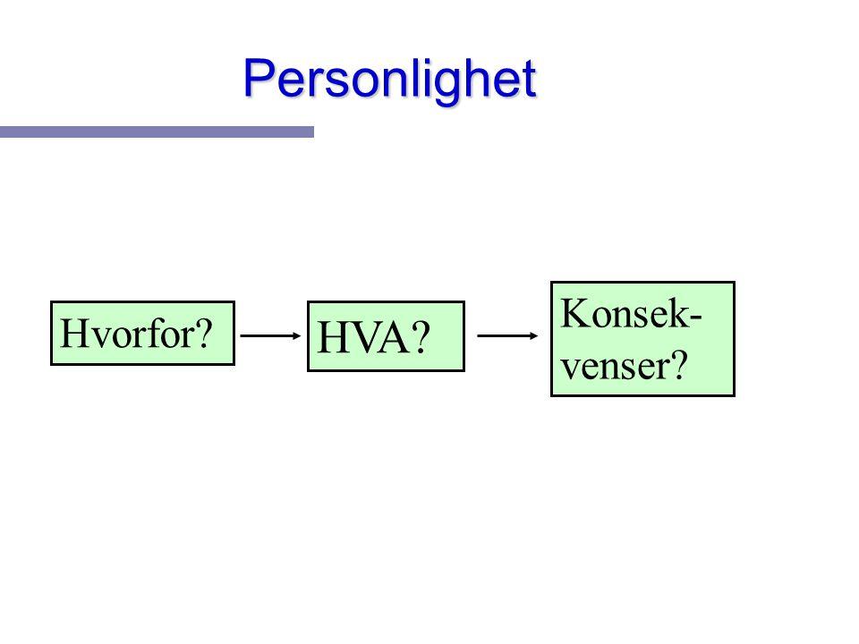 n Underliggende atferdstendenser n Normalvariasjon langs ulike dimensjoner n Personlighetens grunnstoffer n Leksikalske hypotese n Cattell, Big5, Eysenck Personlighets-trekk