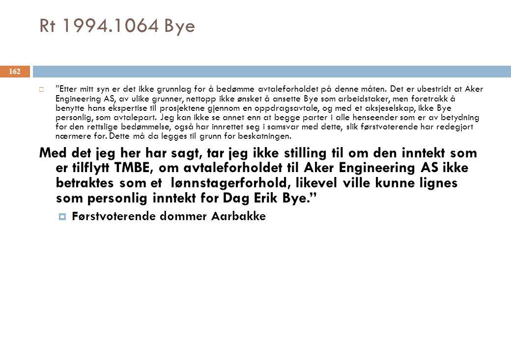 """Rt 1994.1064 Bye  """"Etter mitt syn er det ikke grunnlag for å bedømme avtaleforholdet på denne måten. Det er ubestridt at Aker Engineering AS, av ulik"""
