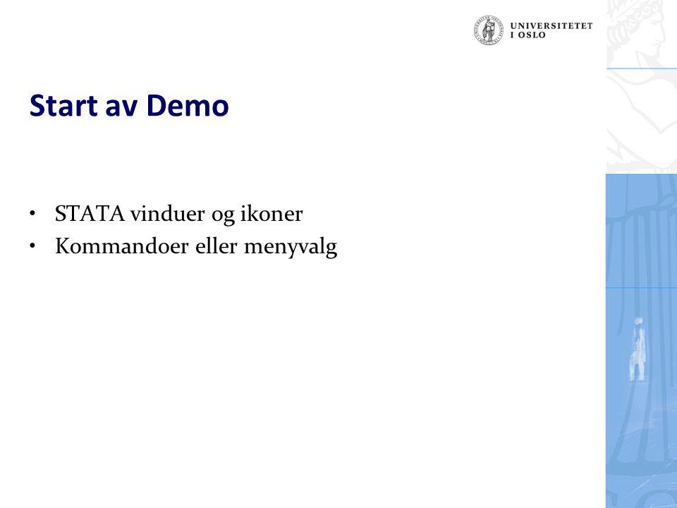 Start av Demo STATA vinduer og ikoner Kommandoer eller menyvalg