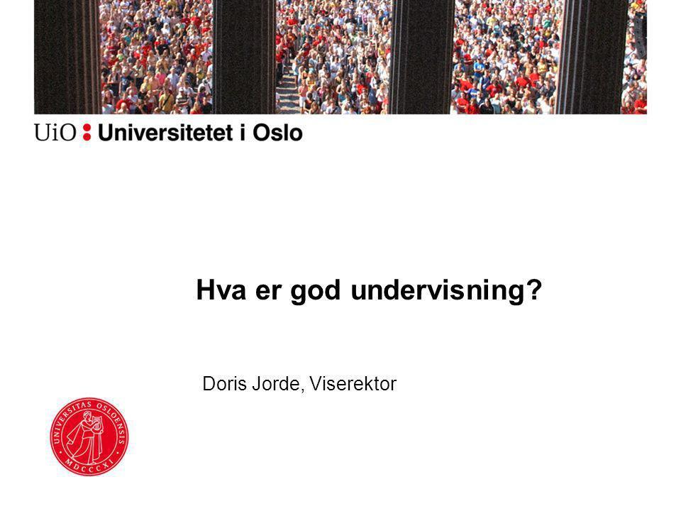 Hva er god undervisning Doris Jorde, Viserektor