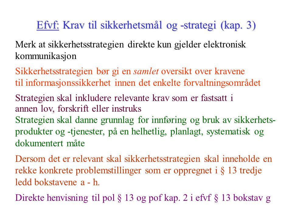 Efvf: Krav til sikkerhetsmål og -strategi (kap.