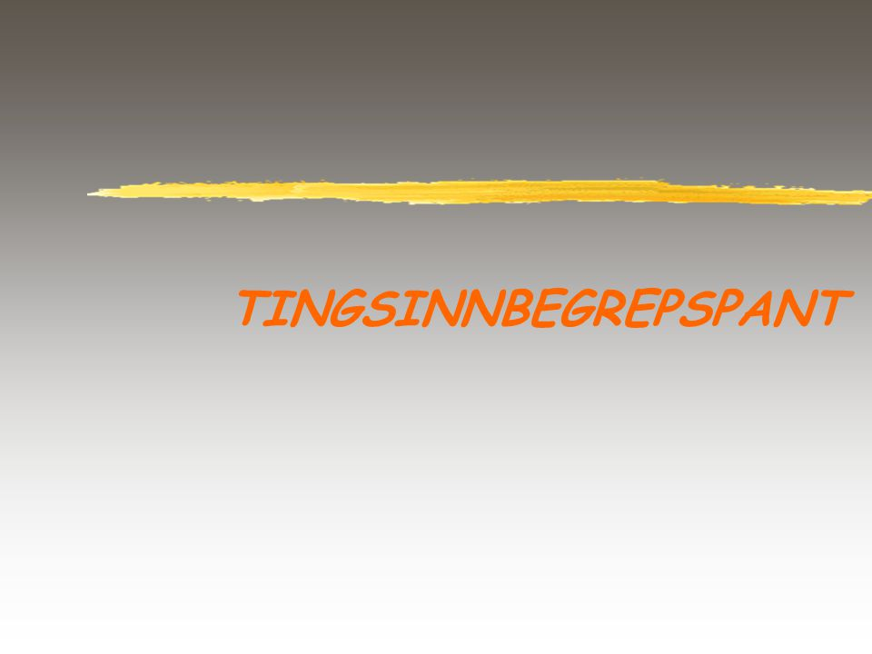 TINGSINNBEGREPSPANT
