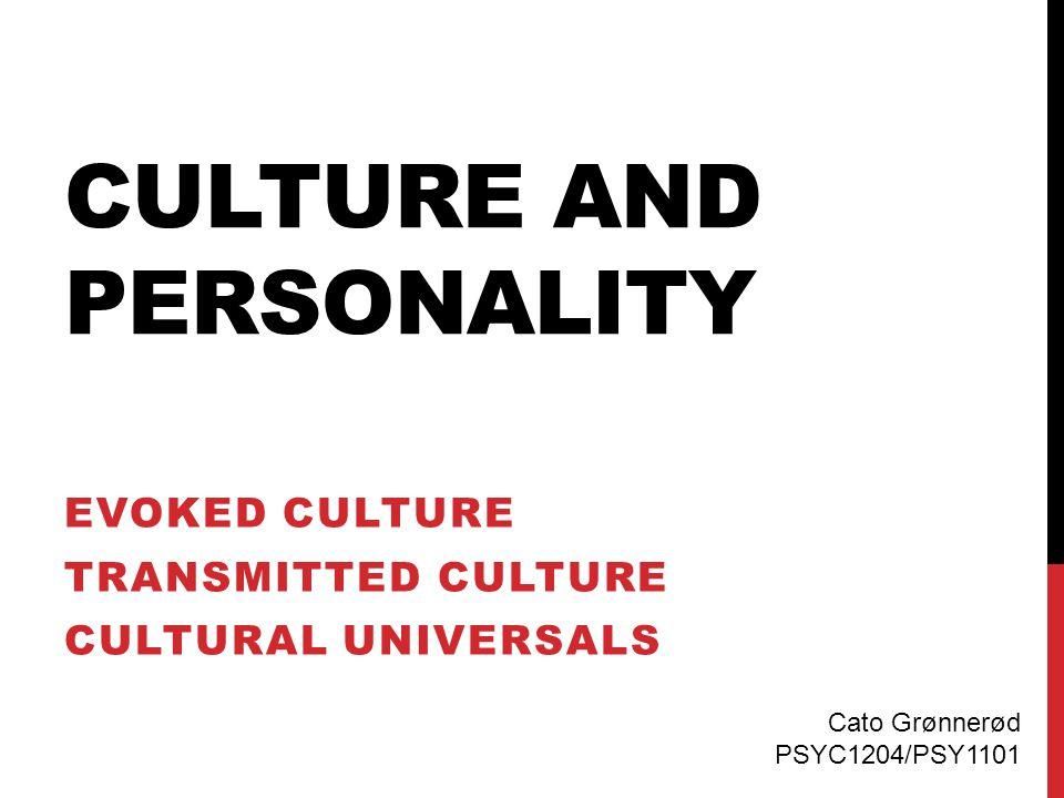 INTRODUKSJON  Nytteverdien av å utforske personlighet på tvers av kulturer Er visse aspekter av personlighet universale.