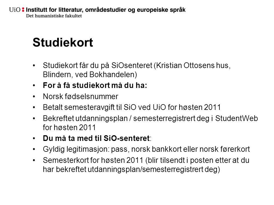 Studiekort Studiekort får du på SiOsenteret (Kristian Ottosens hus, Blindern, ved Bokhandelen) For å få studiekort må du ha: Norsk fødselsnummer Betal