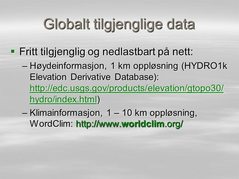 På lokal skala kan verdifull informasjon komme fra fjernmåling  Flyfoto –historiske (tilbake til 1940-50 tallet) –Multispektrale (flere bånd, også IR)  Satellitt – høyoppløselige, 1 meter oppløsning – mange har multispektrale bånd  LIDAR –Mulighet for høyoppløselige, ikke interpolerte høydemodeller