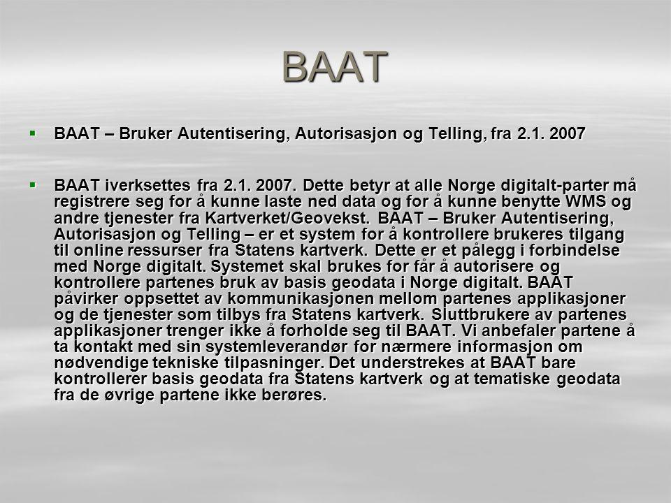 BAAT  BAAT – Bruker Autentisering, Autorisasjon og Telling, fra 2.1.