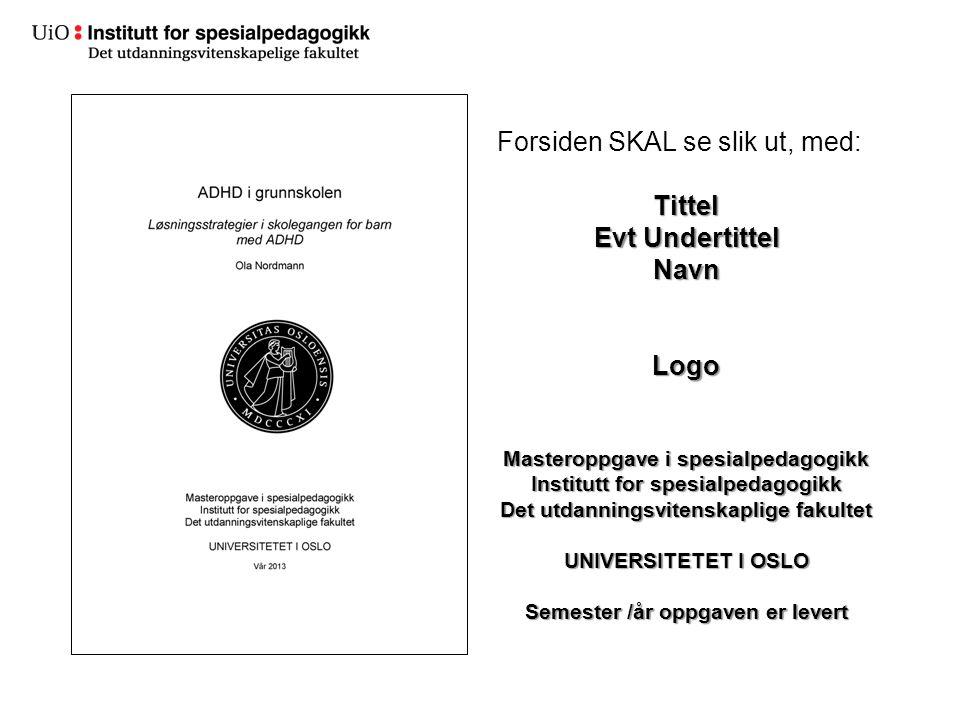 Veiledning for DUO-malen: http://www.ub.uio.no/publisere/studenter/mal er/veiledning.htmlhttp://www.ub.uio.no/publisere/studenter/mal er/veiledning.html Hurtigstartguide: http://www.ub.uio.no/publisere/studenter/mal er/hurtigstart.htmlhttp://www.ub.uio.no/publisere/studenter/mal er/hurtigstart.html Hjelp ellers får du av Termvakta, på PC-stua 2.etg Helga Eng.