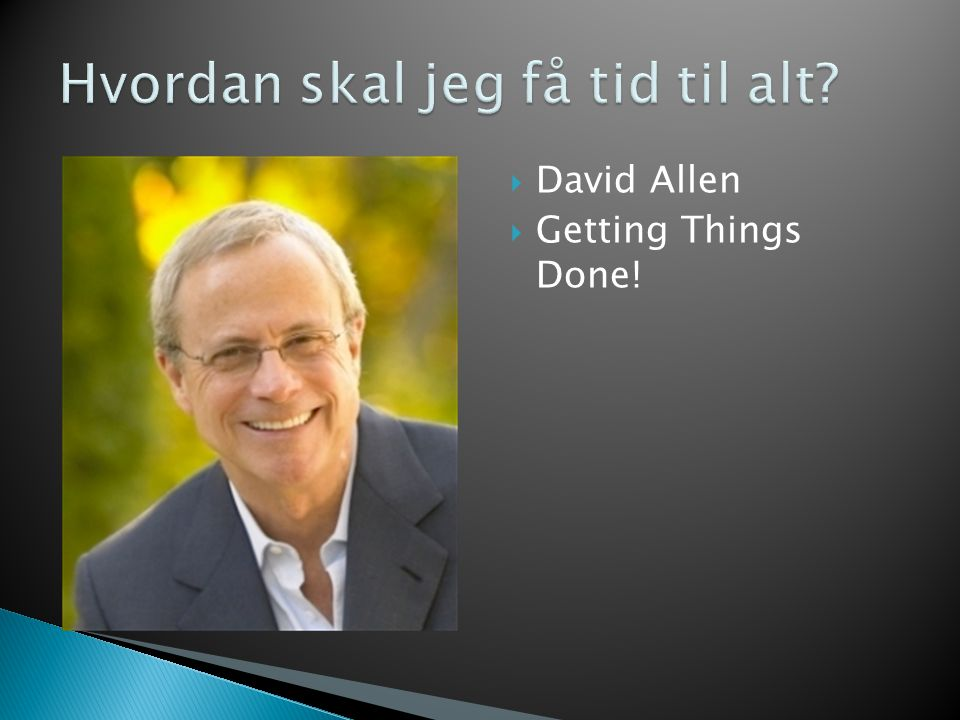  David Allen  Getting Things Done!