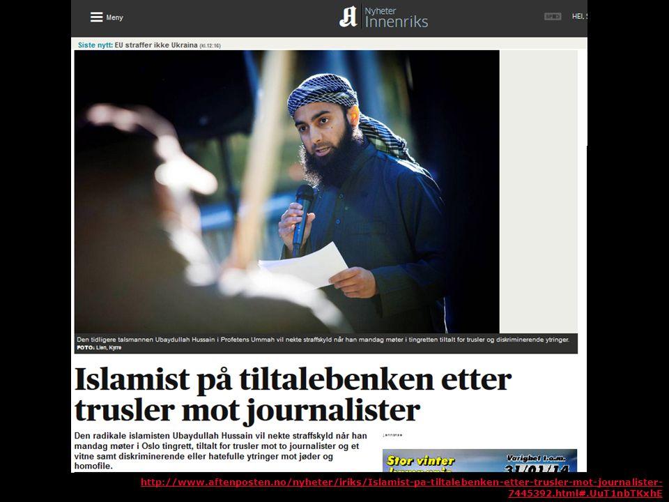 http://www.aftenposten.no/nyheter/iriks/Islamist-pa-tiltalebenken-etter-trusler-mot-journalister- 7445392.html#.UuT1nbTKxhE