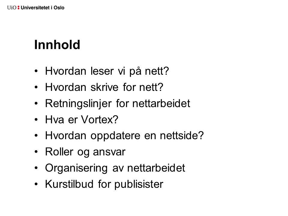 Kurstilbud for publisister Publisistkurs modul 1: 3-timers grunnleggende om nettpublisering og bruk av Vortex.
