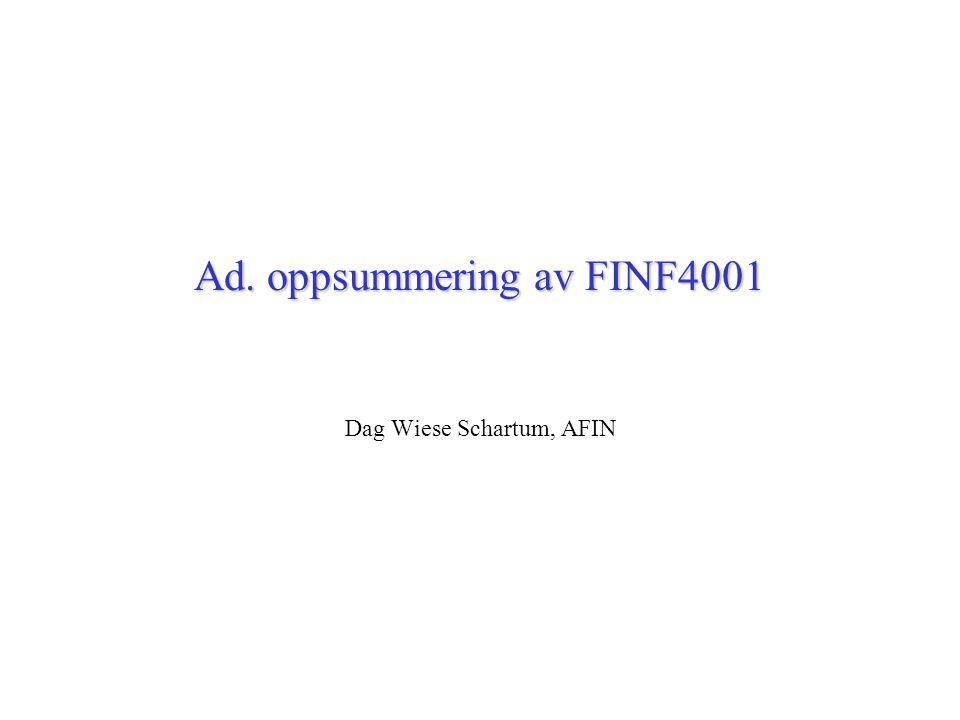 Ad. oppsummering av FINF4001 Dag Wiese Schartum, AFIN