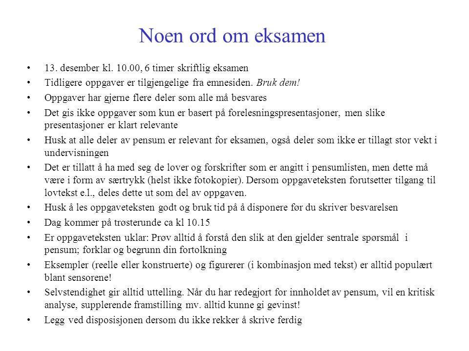 Noen ord om eksamen 13.desember kl.