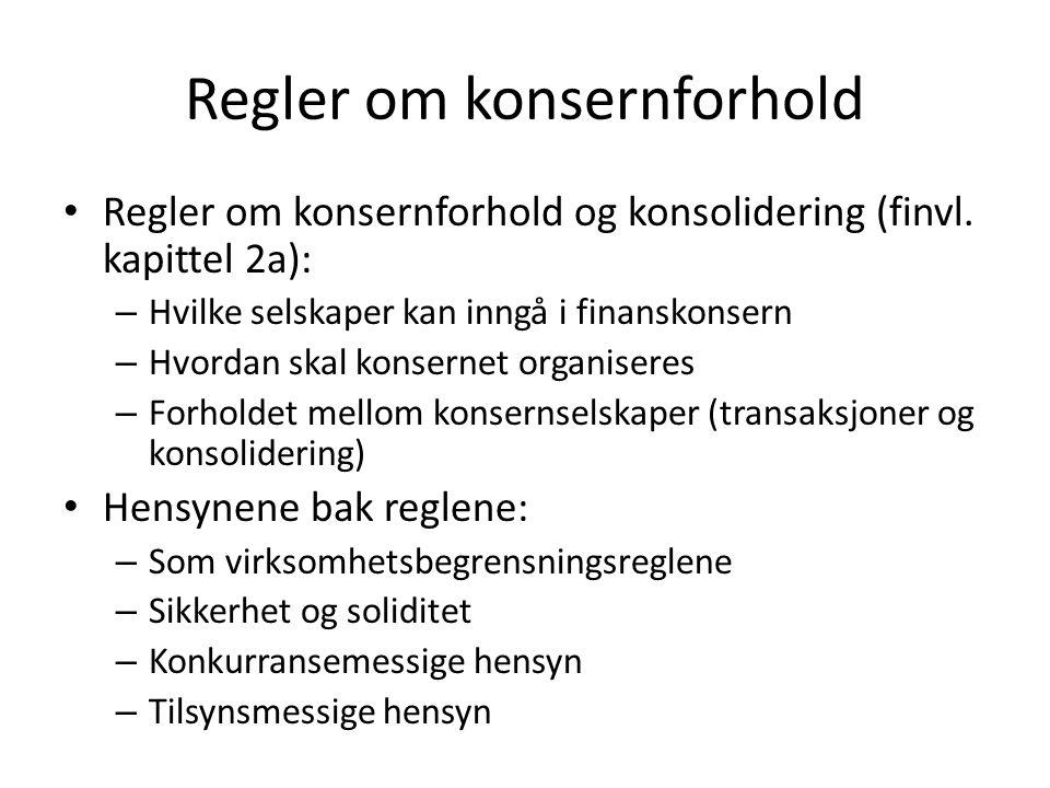 Regler om konsernforhold Regler om konsernforhold og konsolidering (finvl.