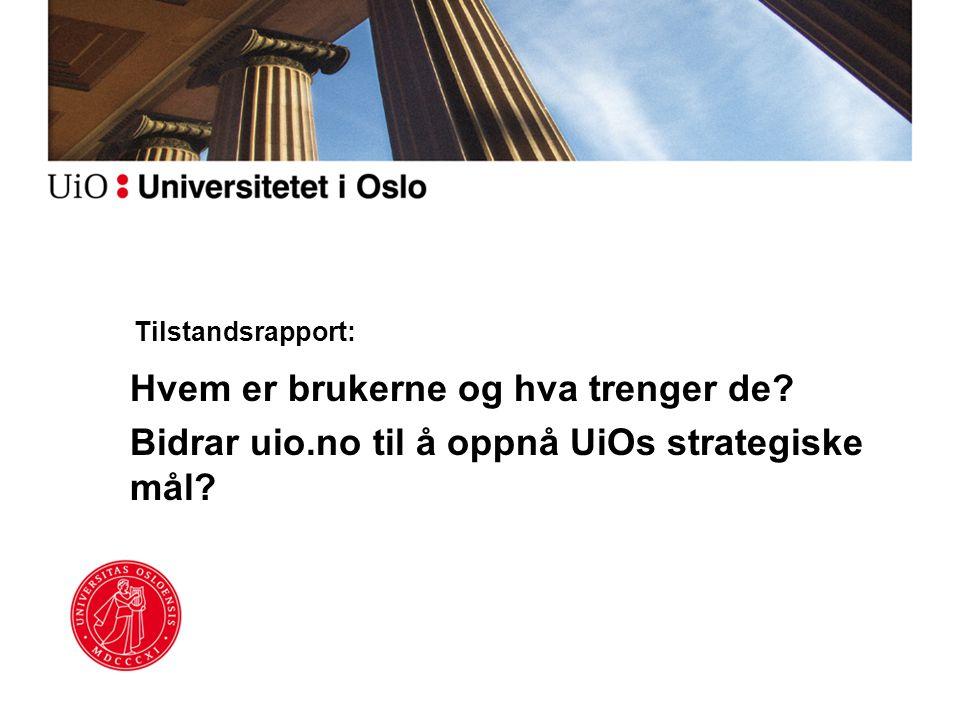 KPI-er for uio.no Bidrar uio.no til å oppfylle UiOs strategiske mål?