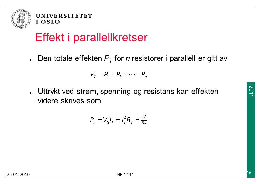 2009 2011 Effekt i parallellkretser Den totale effekten P T for n resistorer i parallell er gitt av Uttrykt ved strøm, spenning og resistans kan effek