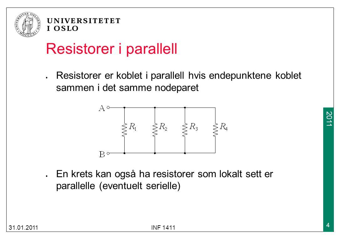 2009 2011 Ekvivalent parallellmotstand Ønsker å finne R eq uttrykt ved R 1 og R 2 Hvis R eq skal være ekvivalent med kombinasjonen R 1 og R 2, må spenningen over R eq være lik spenningen over R 1 og R 2 25.01.2010INF 1411 5 R eq v s i R1R1 R2R2 i1i1 i2i2 i