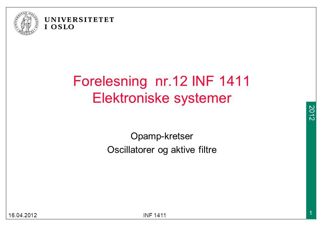 2009 2012 Osclillatorer Oscillatorer produserer et repeterende ac-signal basert på et likespennings input-signal Osclillatorer brukes i bla mobiltelefoner, radioutstyr og PC'er Oscillatorer inneholder forsterkere (enten enkle transistorer eller opamp'er) og positiv tilbakekobling som gir både faseskift og dempning Oscillatorer må kunne gi en stabil og konfigurerbar utfrekvens 16.04.2012INF 1411 12